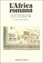 """VI Convegno """"L'Africa Romana"""""""
